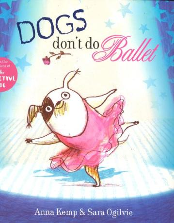 Dogs Don't Do Ballet